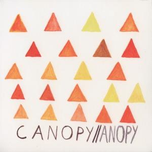 Canopy - Canopy//Anopy