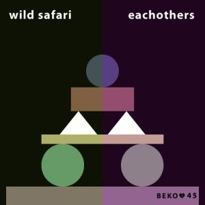 Wild Safari & Eachothers - Beko 45