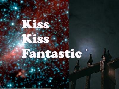 Kiss Kiss Fantastic